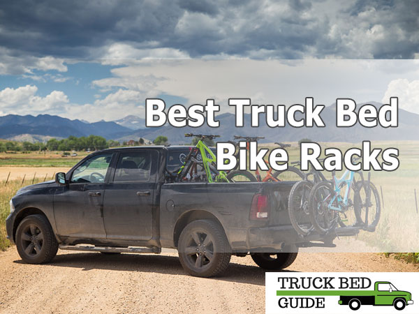 Best Truck Bed Bike Rack - What are Your Options?