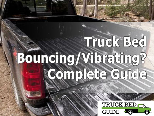 truck bed bouncing vibrating