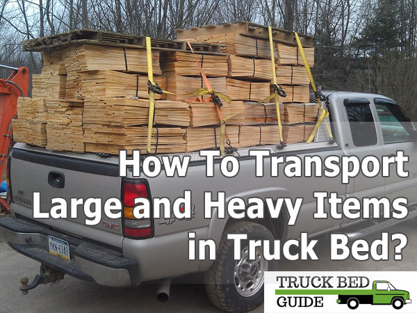 heavy load on truck bed