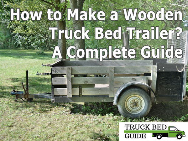 how to make a wooden trailer